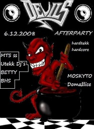 Devil´s party in Moskyto